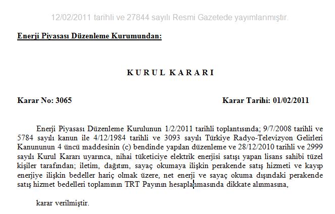 Kayıp Kaçak Enerjiden TRT Fonu Alınmaz Kararı